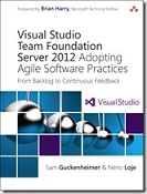 Buch: Visual Studio Team Foundation Server 2012: Adopting Agile Software Practices (3. Auflage)